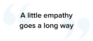 a little empathy goes a long way to improving call center performance