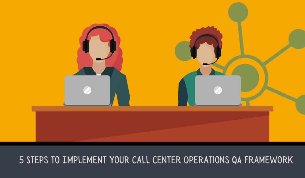 Implement Your Call Center Operational QA Framework | US Scorebuddy QA