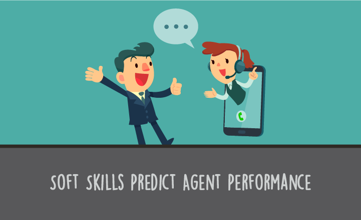 Soft Skills as a Predictor of Call Center Agent Performance
