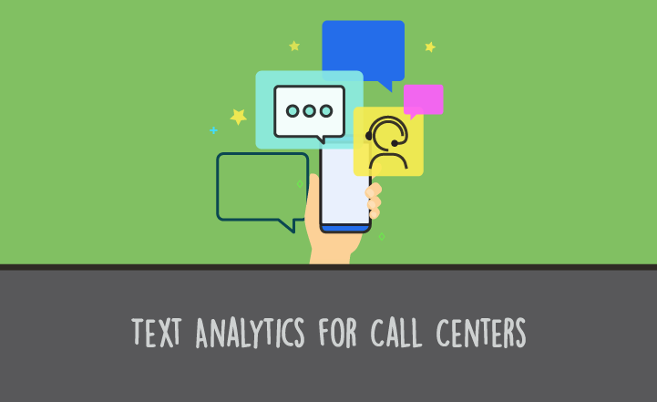 Get Actionable Insights from Contact Center Data with AI Text Analytics