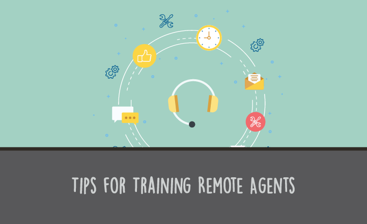 Call Center Training Guide: Tips for Training Remote Agents