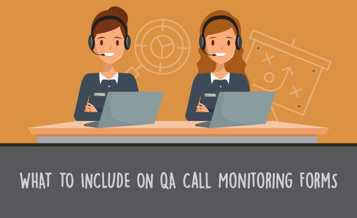 What to Include on Your QA Call Monitoring Form (With Examples)